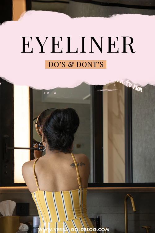 Eyeliner Do's and Dont's