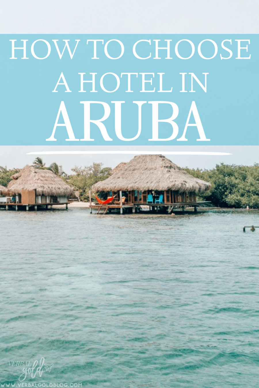 Wondering where to stay in Aruba? Here's how to choose a hotel in Aruba for any budget!