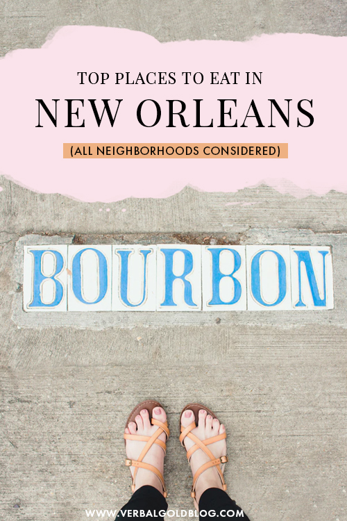 Top 6 Places to Eat in Nola
