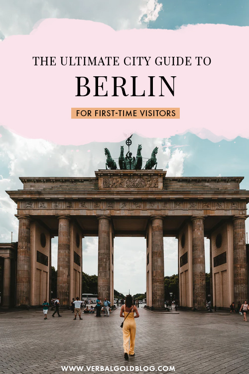 First Time Visitors City Guide to Berlin