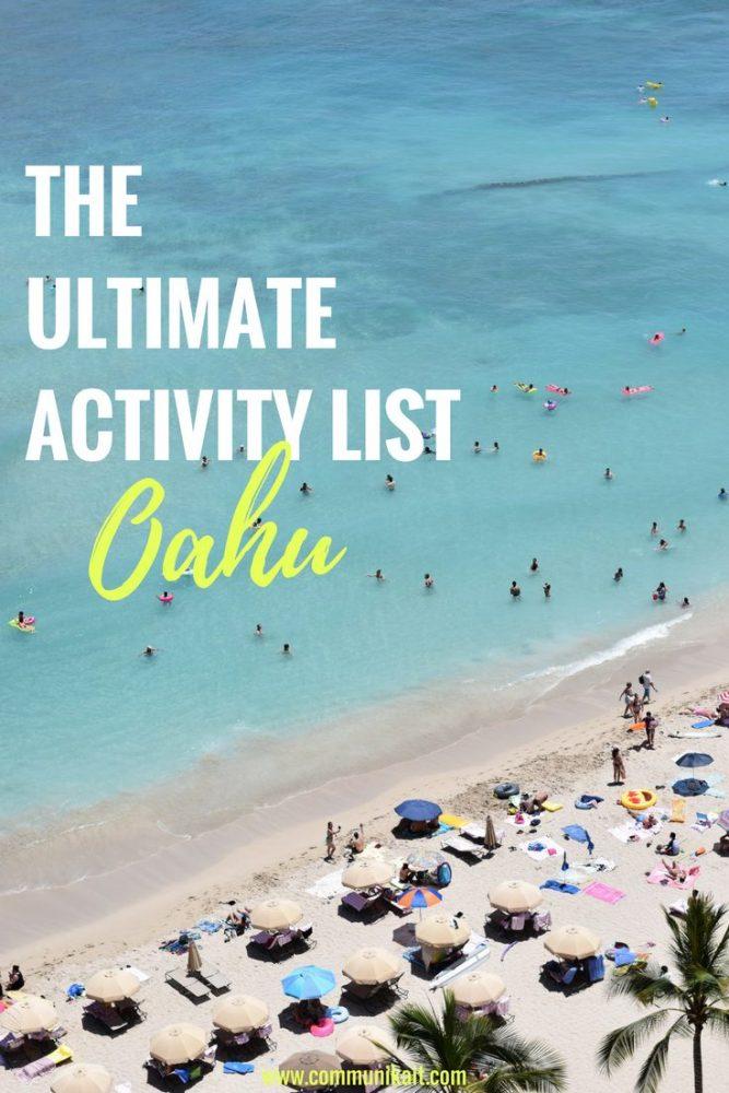 The Ultimate Activity List For Oahu - CommuniKait - Kait Hanson