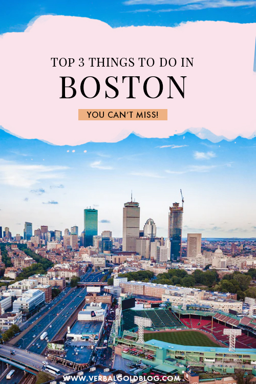 Top 3 Things To Do In Boston