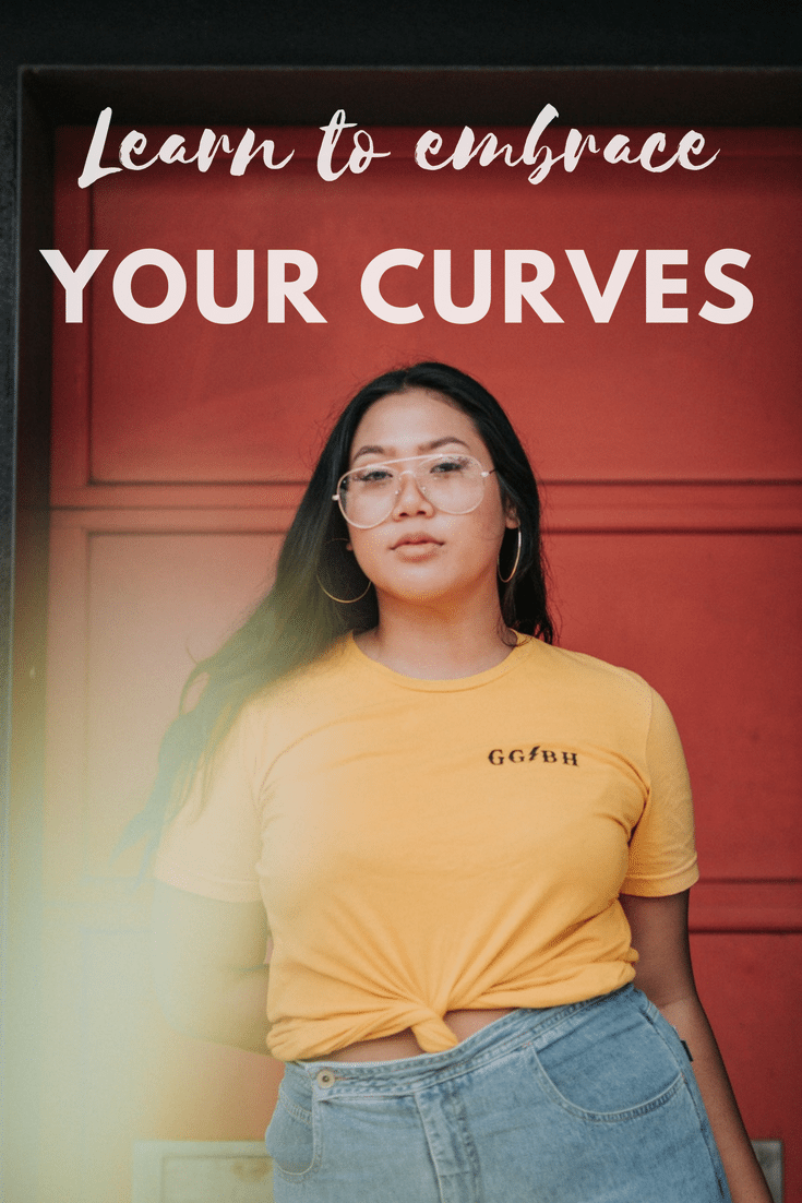 embrace your curves