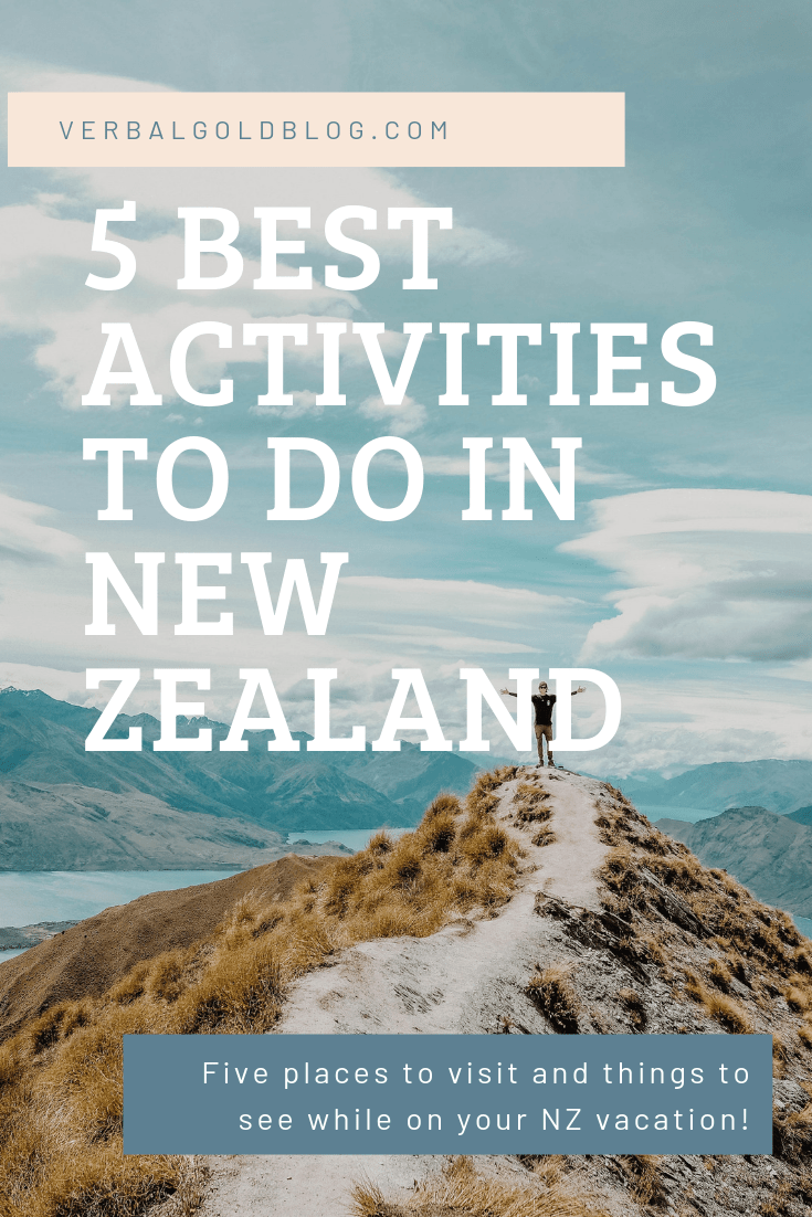 The top New Zealand activities! In this post, we share the best five-miss things to do in New Zealand if you love adventures!