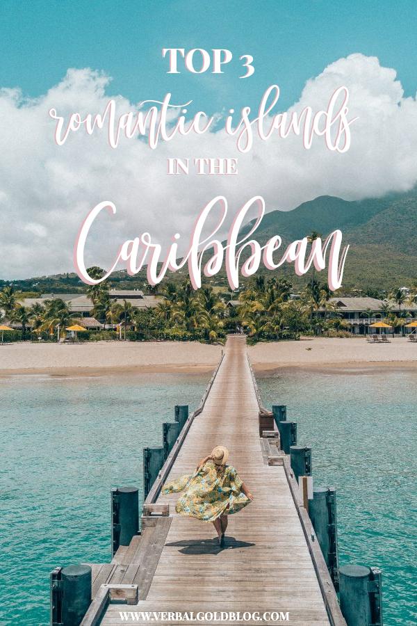 Top Three Romantic Islands in the Caribbean