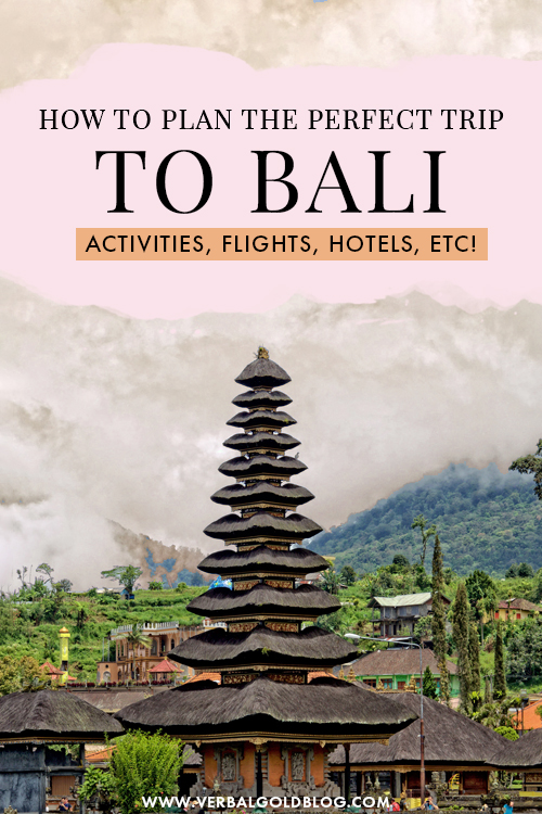 How To Plan The Perfect Trip To Bali
