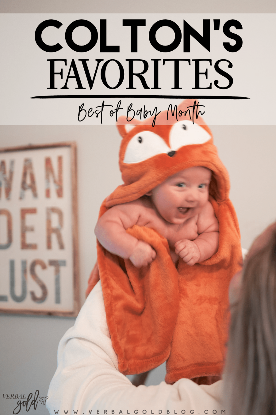 Colton's favorites from the Best of Baby Month