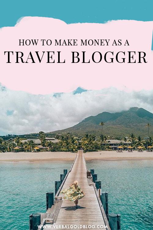 How Do Travel Bloggers Make Money?