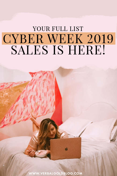 Your full list of 2019 Cyber Week sales are HERE!