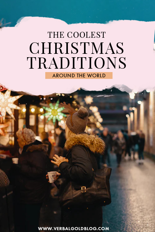 Cool Christmas Traditions Around the World