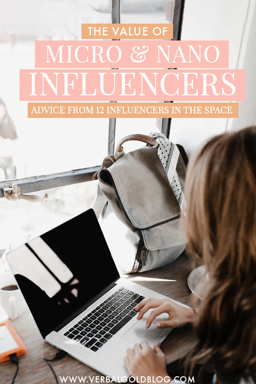 The Value of Micro and Nano Influencers + Advice from 12 Influencers In The Space