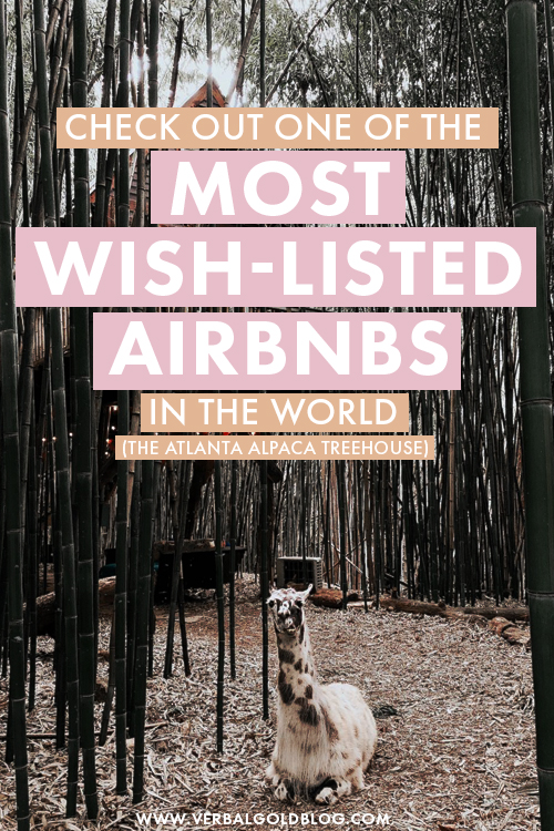 Check out One of the Most Wish-Listed Airbnbs in the World (the Atlanta Alpaca Treehouse)