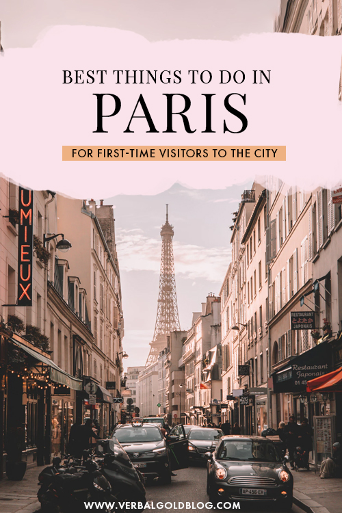 Things To Do In Paris – A Perfect Itinerary for First Timers
