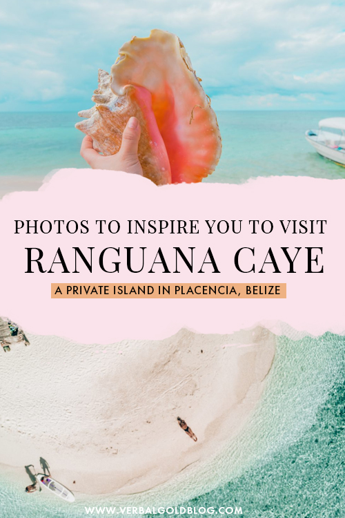 Photos To Inspire You To Take a Day Trip To Ranguana Caye, a Private Island in Placencia, Belize