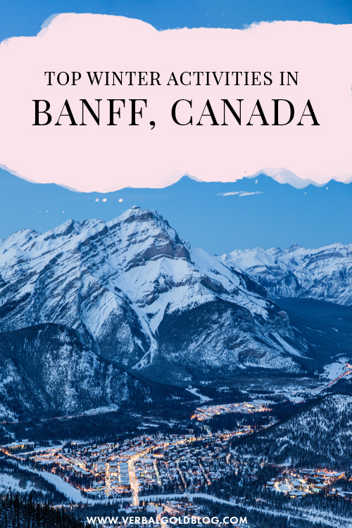 If you're planning a getaway to Banff in Canada, we've gather up some of the best things to do in winter in Banff, the heart of the Canadian Rockies! #Banff #Canada #Winter