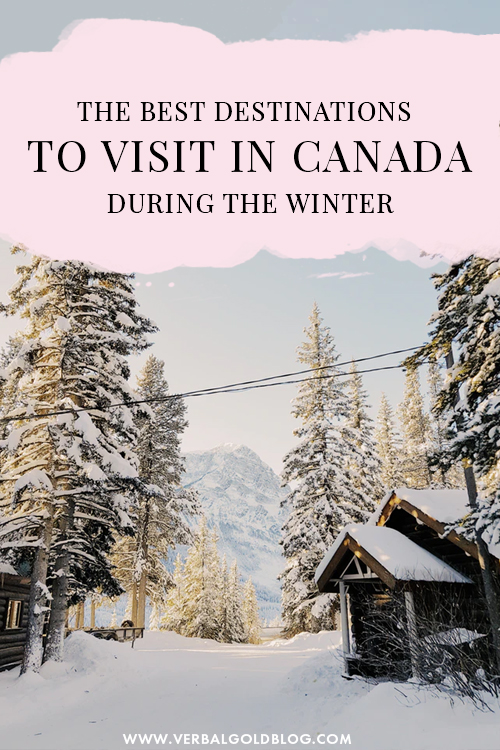 The Best Winter Destinations in Canada
