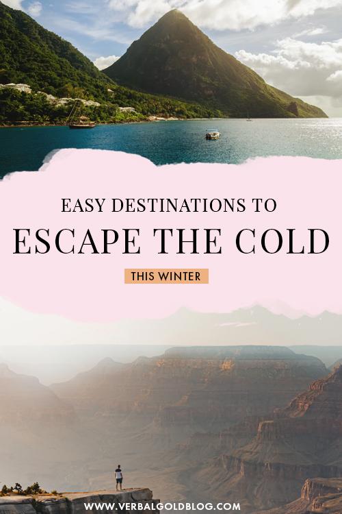 Easy Destinations to Escape the Cold