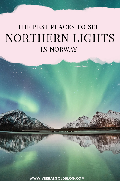 The Best Places to see the Northern Lights in Norway