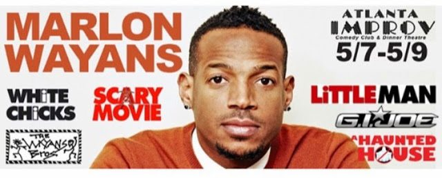 Exploring Atlanta A Comedic Hotspot Marlon Wayans At Improv Atlanta Verbal Gold Blog
