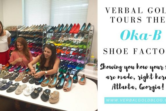 a19cf577b How are shoes made  Check out our tour of the Oka-B shoe factory in  Atlanta! - Verbal Gold Blog