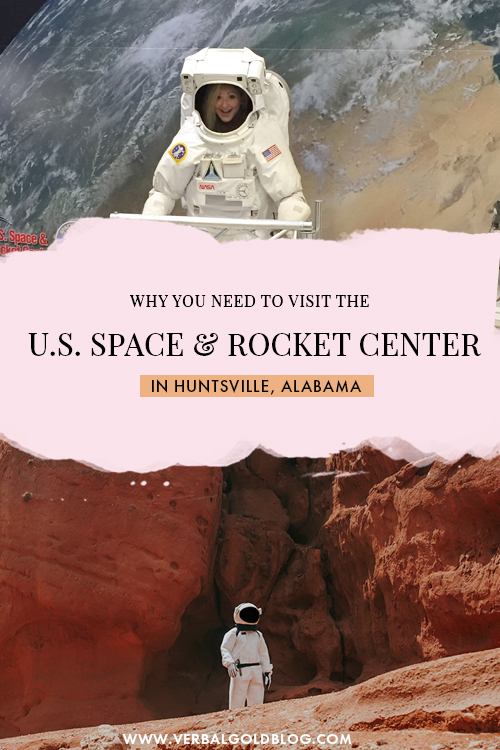 Why You Should Visit The U.S. Space and Rocket Center
