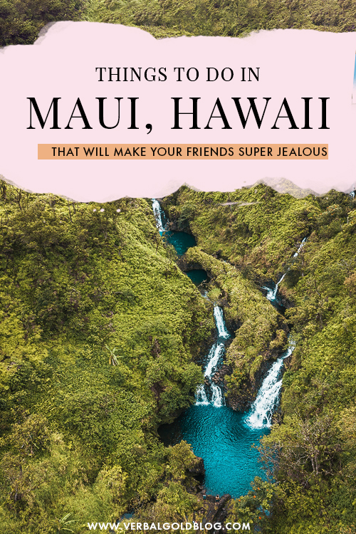 10 Things To Do In Maui That Would Make Your Friends Super Jealous