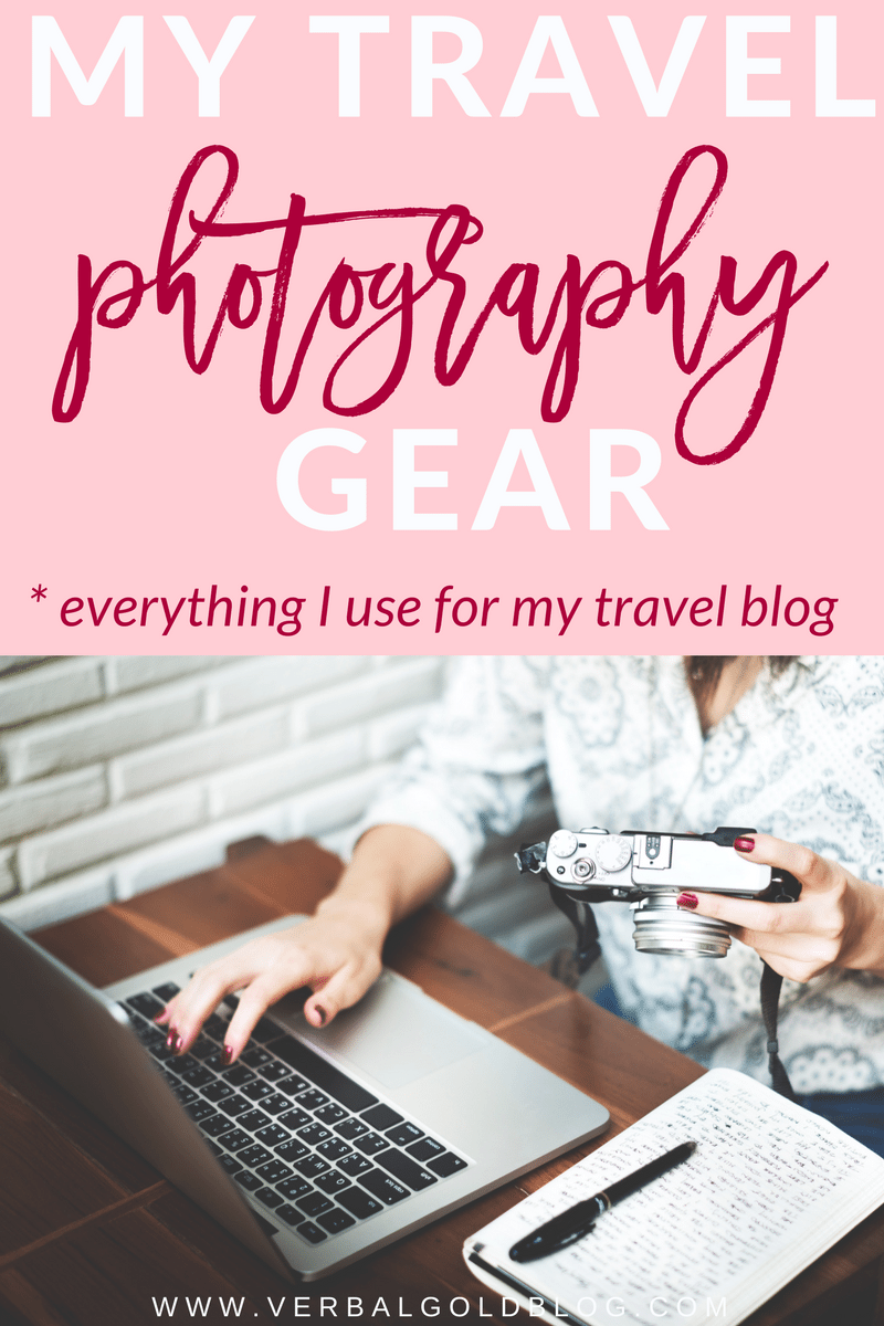 my travel photography gear I use for my travel blog