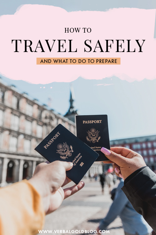 How to Travel Safely and What To Do To Prepare