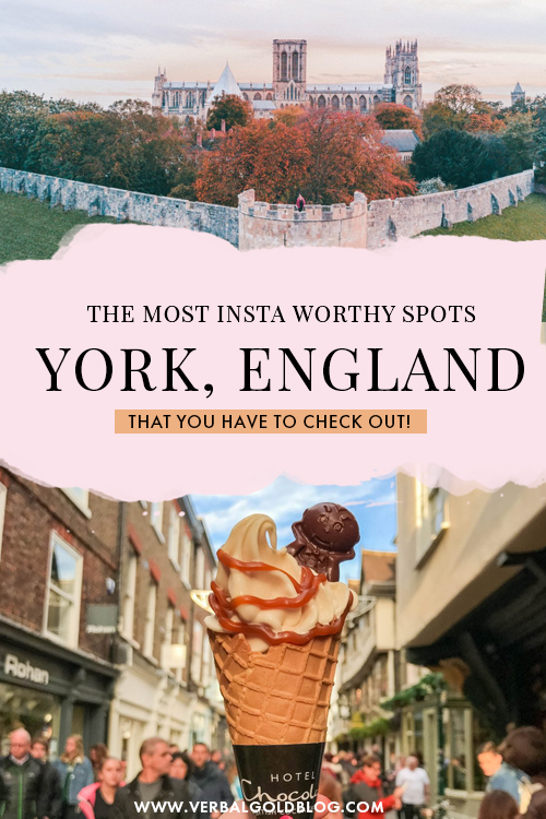 The Most Instagram Worthy Spots in York, England