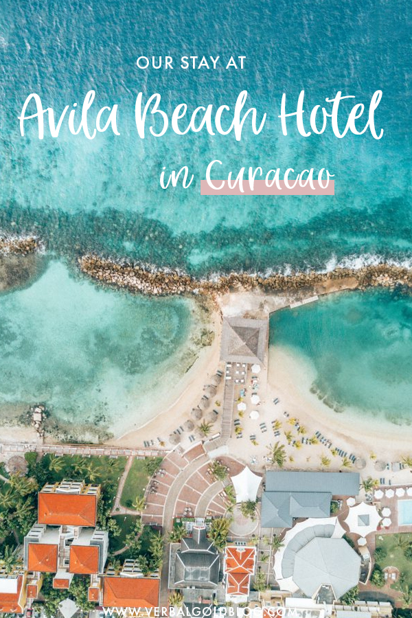Our Stay At Avila Beach Hotel In Curacao Verbal Gold Blog
