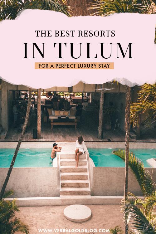6 Luxury Resorts in Tulum