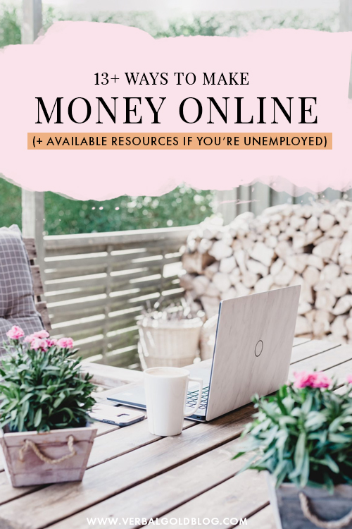 13+ Ways to Make Money Online for entrepreneurs + available resources if you're unemployed