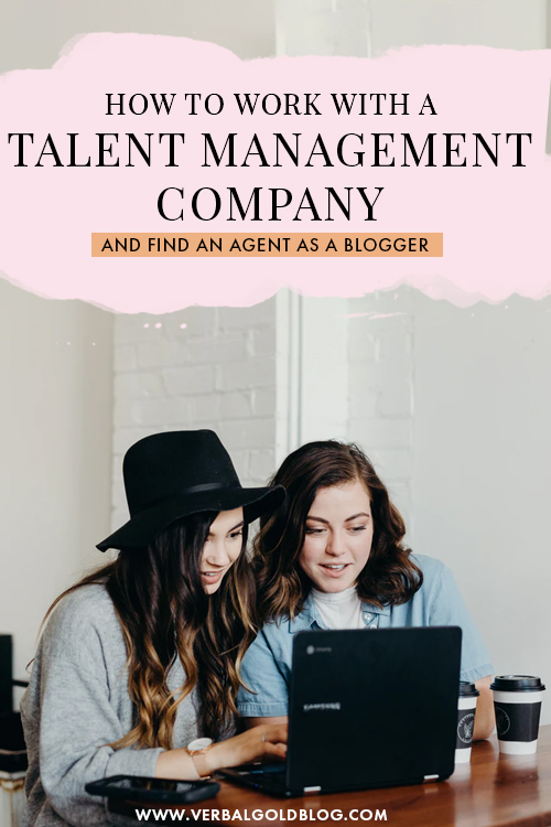 How To Work With a Talent Management Company and Find An Agent As a Blogger