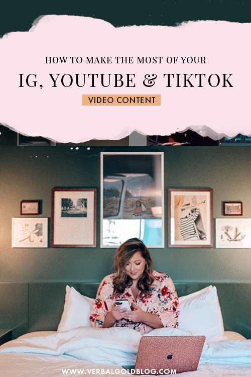 How to Make the Most of Your IG, YouTube and TikTok Video Content