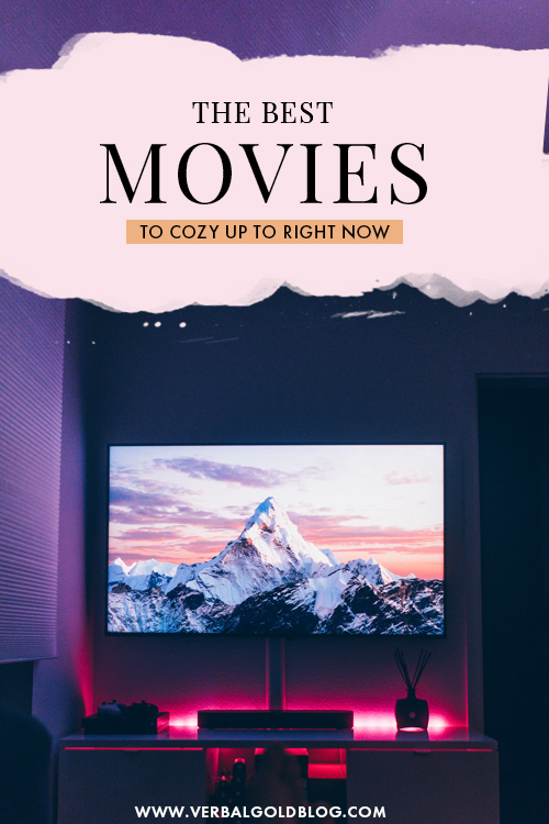 Top Movies To Cozy Up To