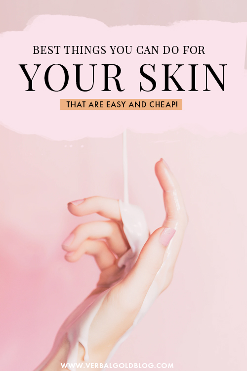 15 Best Things You Can Do For Your Skin