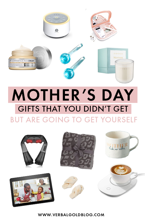 Mother's Day gifts that you probably didn't get but are going to buy yourself