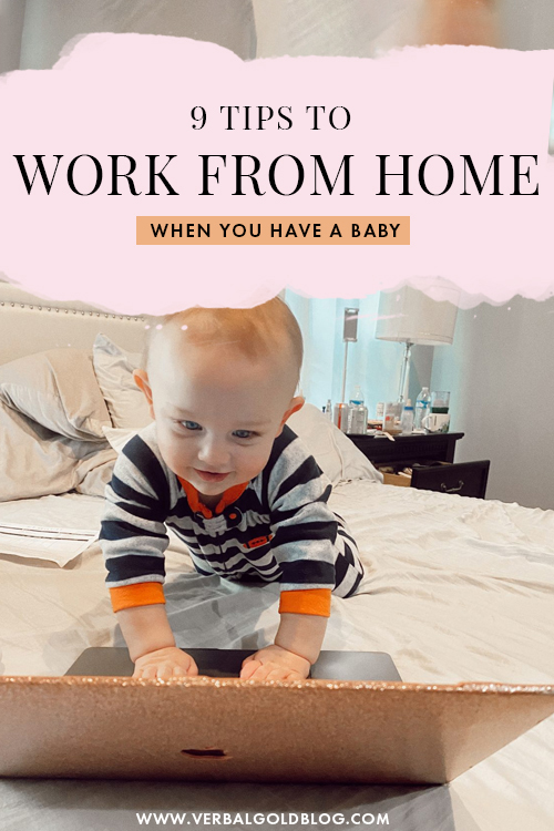 9 Strategies To Work From Home When You Have a Baby