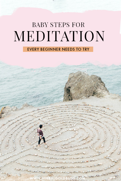 Baby Steps for Meditation Every Beginner Needs To Try
