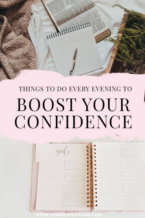 7 Things To Do Every Evening To Boost Your Confidence