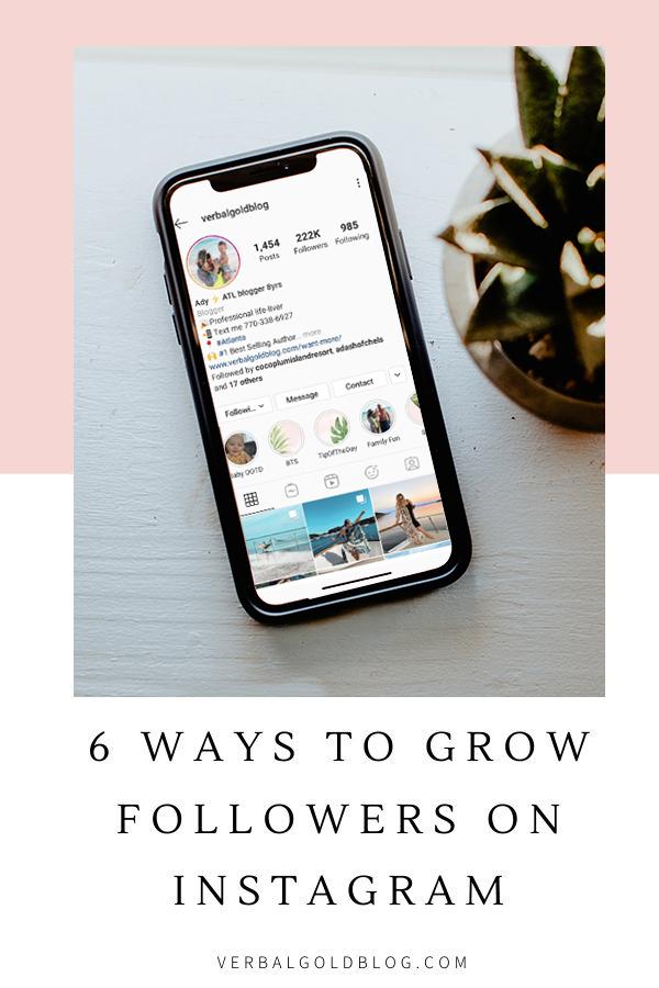 6 Ways To Grow Your Followers On Instagram
