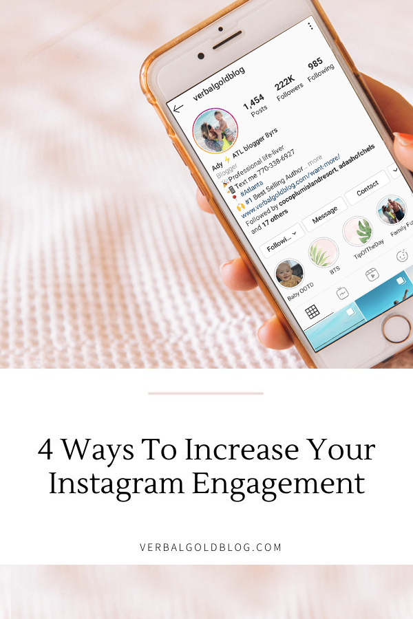 4 Ways To Increase Your Instagram Engagement