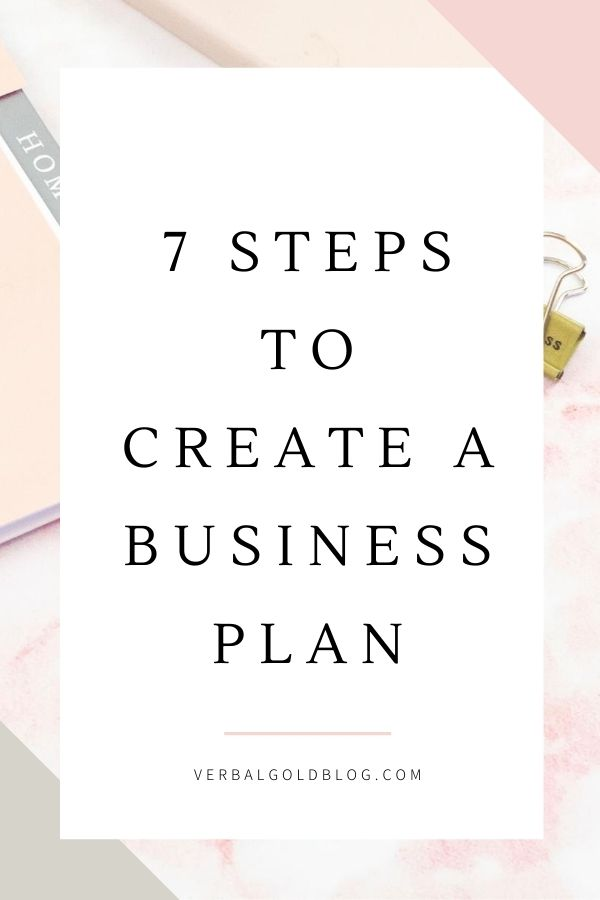 7 Steps To Create a Successful Business Plan