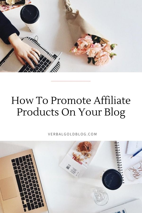 5 Best Ways To Promote Affiliate Products On Your Blog