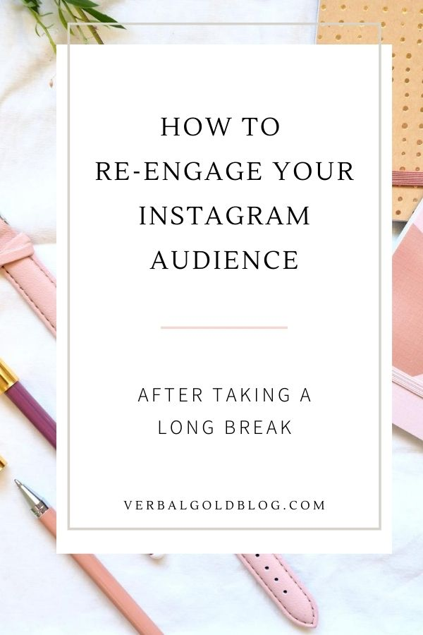 How To Re-Engage Your Instagram Audience