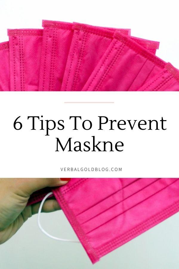 6 Tips to Prevent Maskne in 2020