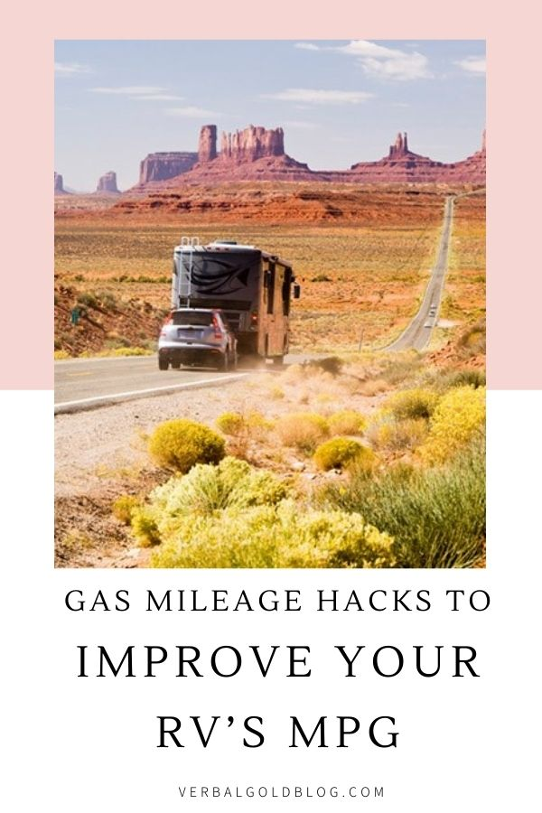 3 GAS MILEAGE HACKS FOR YOUR RV | IMPROVE YOUR RV'S MPG