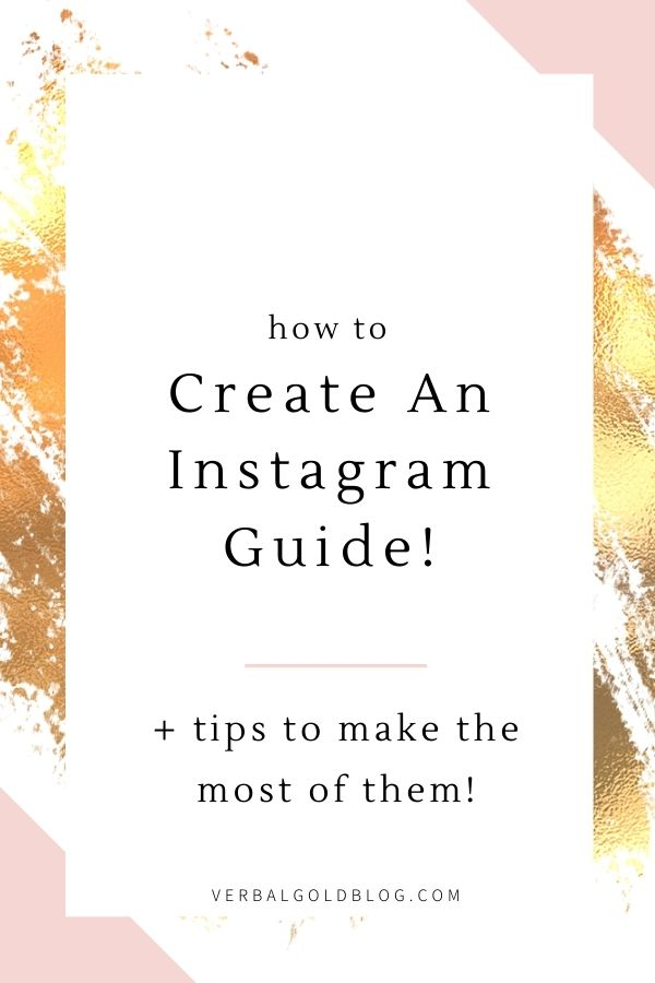 How To Create Instagram Guides