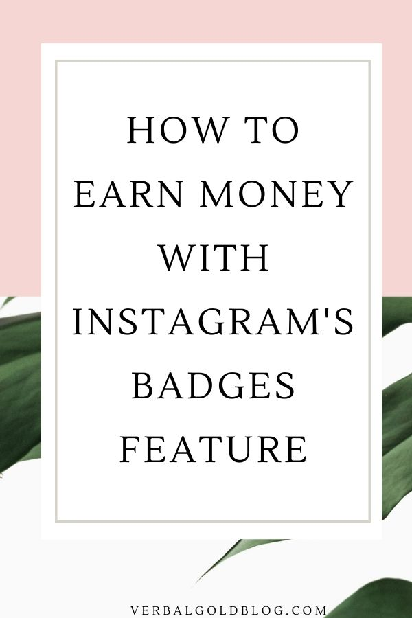 Earn an additional $5000 On Instagram With The New Badges Feature