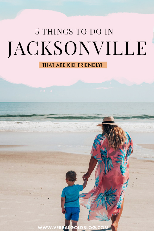5 Things To Do In Jacksonville, Florida